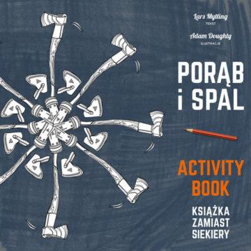 Porąb i spal - activity book